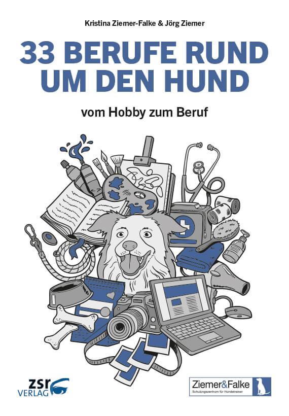 zsr Verlag - 33 Berufe rund um den Hund