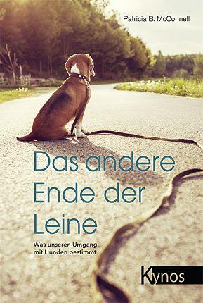 KYNOS - Das andere Ende der Leine / Was unseren Umgang mit Hunden bestimmt