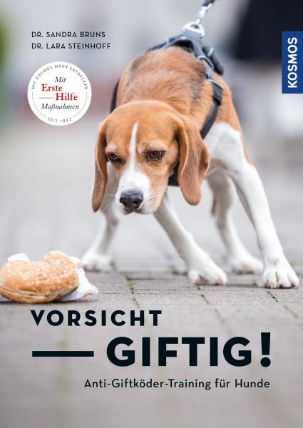 KOSMOS - Vorsicht, giftig! Anti-Giftködertraining für Hunde