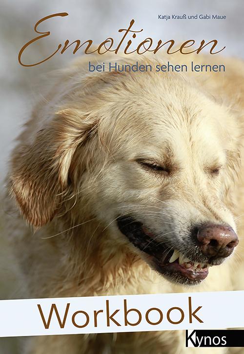 KYNOS - Workbook: Emotionen bei Hunden sehen lernen
