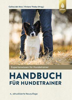 ULMER - Handbuch für Hundetrainer 4. aktualisierte und erweiterte Auflage