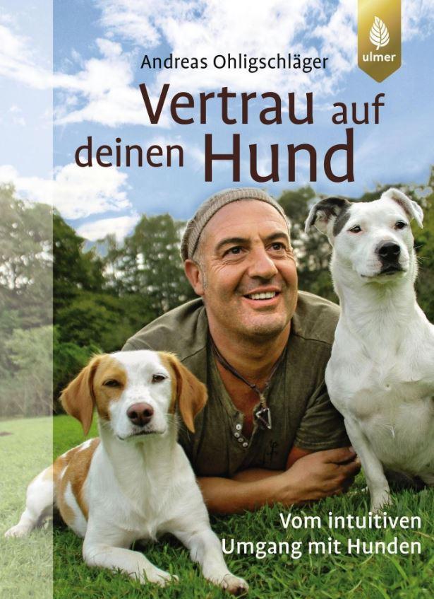 Ulmer - Vertrau auf deinen Hund