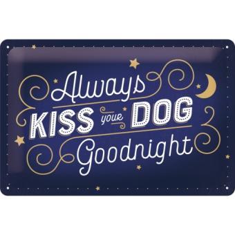 """PfotenSchild - Blechschild 20x30cm """"Kiss your Dog"""""""
