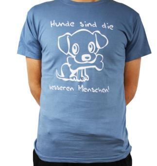 """FUN-Shirt: """"Hunde sind die besseren Menschen!"""""""