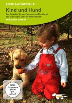 DOGTALE Movies - DVD Kind und Hund - von Schwangerschaft bis Kleinkindalter - Manuela van Schewick