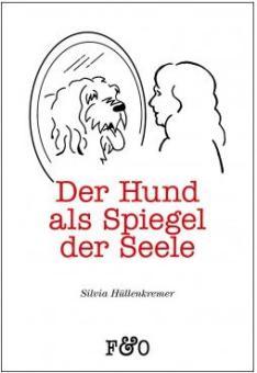 FRED & OTTO Der Hund als Spiegel der Seele
